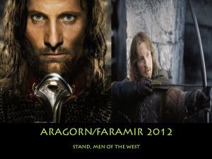 Aragorn/Faramir 2012: Stand, Men of the West
